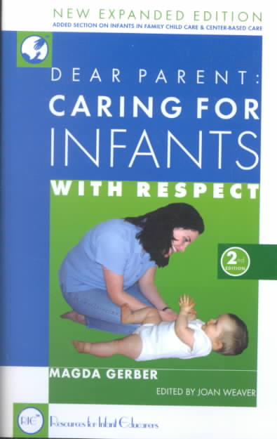 Dear-Parent-Caring-for-Infants-With-Respect-Paperback-L9781892560063[1]
